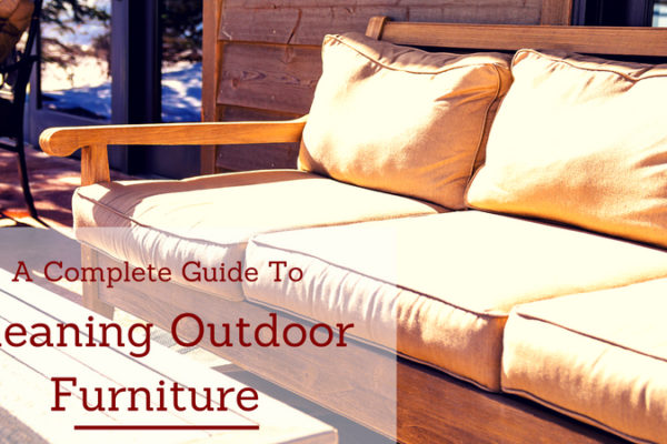 complete guide to cleaning outdoor furniture